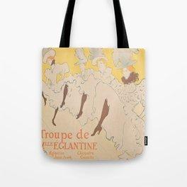 Vintage poster - Troupe de Mlle Eglantine Tote Bag