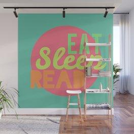 Eat. Sleep. Read Wall Mural