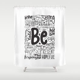 Lab No. 4 - Inspirational Positive Quotes Poster Shower Curtain