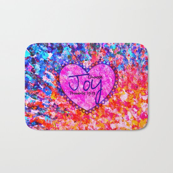 CHOOSE JOY Christian Art Abstract Painting Typography Happy Colorful Splash Heart Proverbs Scripture Bath Mat