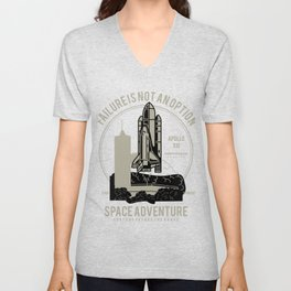 Space Adventure Failure Is Not An Option Unisex V-Neck