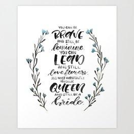 Queen & Bride Art Print