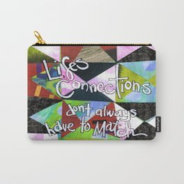 Lifes Connections Carry-All Pouch