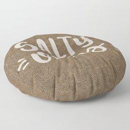 Salty Vibes on Burlap Floor Pillow