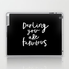 Darling You Are Fabulous black and white contemporary minimalism typography design home wall decor Laptop & iPad Skin