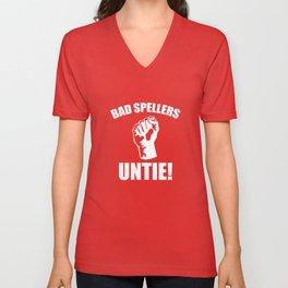 Bad Spellers Untie! Unisex V-Neck