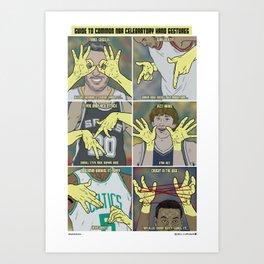 Guide to NBA Celebratory Hand Gestures  Art Print
