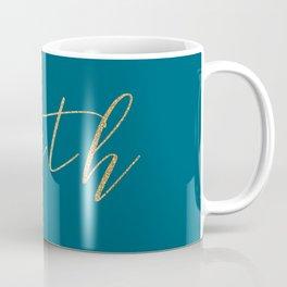 Gold Faith on Teal Coffee Mug