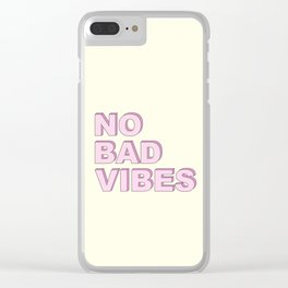 No bad vibes Clear iPhone Case
