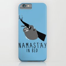 namast'ay in bed sloth Slim Case iPhone 6s
