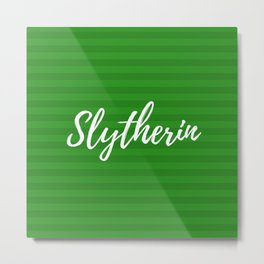 Ambitious and Cunning Slytherin Metal Print