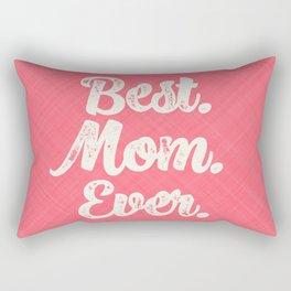 Best Mom Ever (Peach) Rectangular Pillow