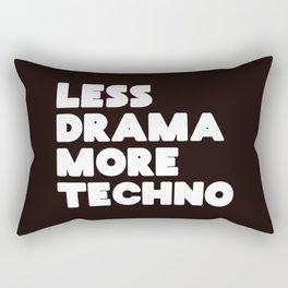 Less drama more techno Rectangular Pillow