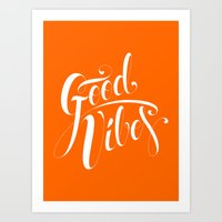 good vibes Art Prints featuring Good Vibes by Roberlan Borges