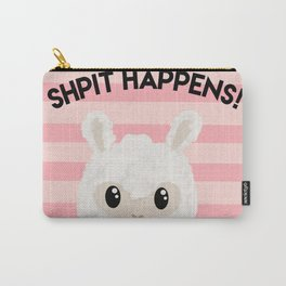 Shpit Happens! Carry-All Pouch