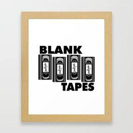 BLANK TAPES Framed Art Print
