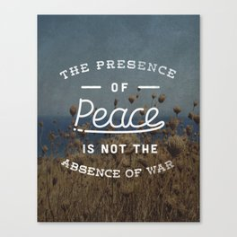 Presence of Peace Canvas Print