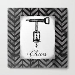 Cheers Cork Screw  Metal Print