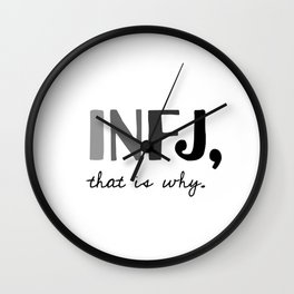 INFJ, that is why. Introvert Personality Type Wall Clock