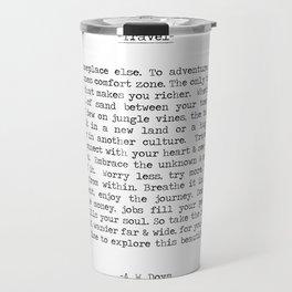Travel Far and Often Travel Mug