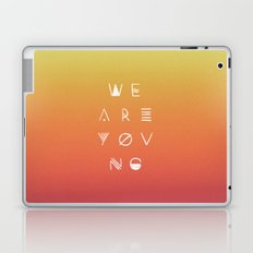 We Are Young Laptop & iPad Skin