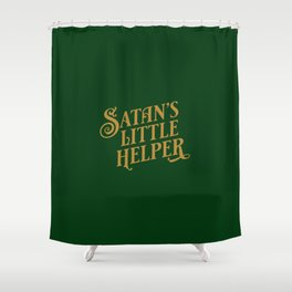 Satan's Little Helper Forrest Green and Gold Colour Funny Typography Print Shower Curtain