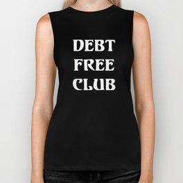 Debt Free Club Financial Freedom Money T-Shirt Biker Tank
