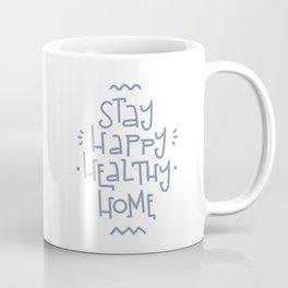 Stay Home Coffee Mug