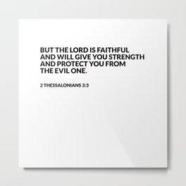 Minimal  2 Thessalonians 3:3 Metal Print