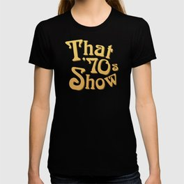 Title - That '70s Show T-shirt