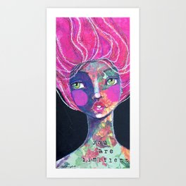 YOU ARE LIMITLESS Art Print