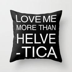 Love Helvetica Throw Pillow