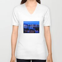 vancouver V-neck T-shirts featuring Vancouver Canada by Energitees
