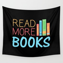 Books - Read More Books Wall Tapestry