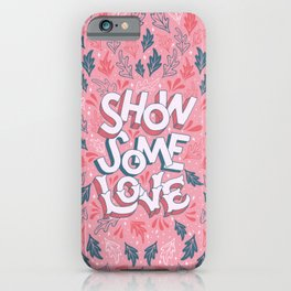 Show Some Love - Coral iPhone Case