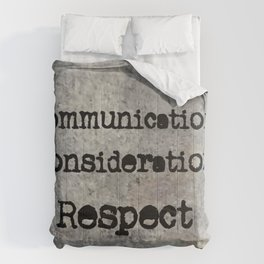 COMMUNICATION CONSIDERATION RESPECT Comforters