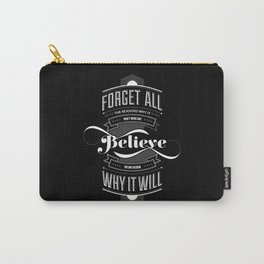 Lab No. 4 - Work and Believe Inspirational Typography Quotes Poster Carry-All Pouch
