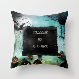 WELCOME TO PARADISE. Throw Pillow