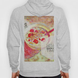 Love IS a Fruit in Season At All Times    Quotes Hoody