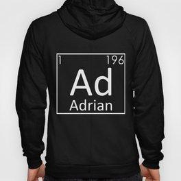 Adrian Name Preiodic Elements Chemistry Men Names Hoody