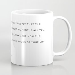 Now, The Power of Now by Eckhart Tolle Book quote poster Coffee Mug