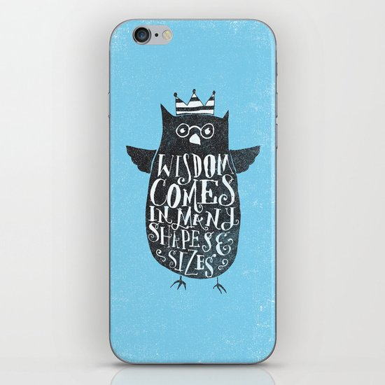 WISDOM COMES IN MANY SHAPES & SIZES iPhone Skin