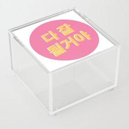 Everything will be ok Korean Acrylic Box