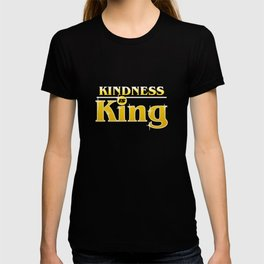 Kindness Is King Anti-Bullying Spreading Love & Kind T-shirt
