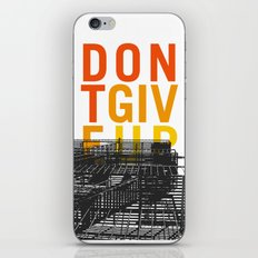 don't give up iPhone & iPod Skin