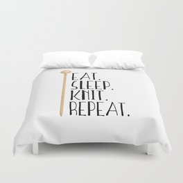 Eat Sleep Knit Repeat Duvet Cover