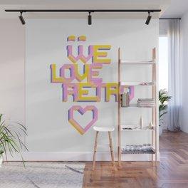 We Love Retro Wall Mural