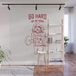 Go Hard or Go Home Poodle Wall Mural