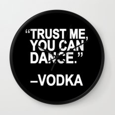 Trust me, you can dance. Wall Clock