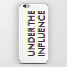 Under The Influence iPhone Skin